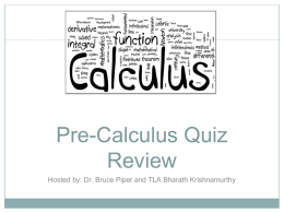 Pre-Calculus Quiz Review