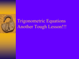 Trigonometric Equations Another Tough Lesson!!!