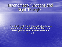 Trigonometry functions and Right Triangles
