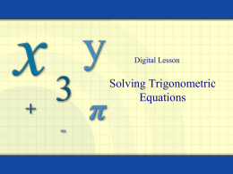 5.3 Solving Trig Equations
