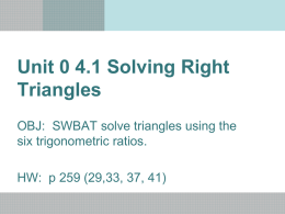 Unit 0 4.1 Solving Right Triangles