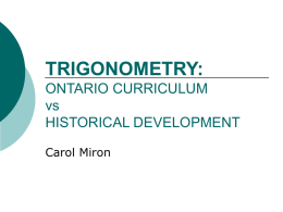TRIGONOMETRY: ONTARIO CURRICULUM vs HISTORICAL
