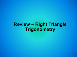 Right Triangle Trig. Review Powerpoint - peacock