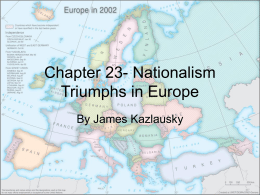 Chapter 23- Nationalism Triumphs in Europe