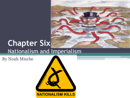 Chapter Six Nationalism and Imperialism