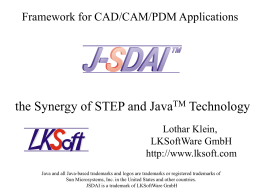 J-SDAI the Synergy of STEP and JavaTM technology