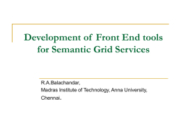 Developing front end tools for semantic grid services