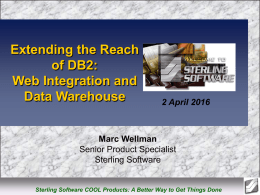 Extending DB2: Web Integration and Data Warehouse