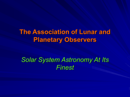 The Association of Lunar and Planetary Observers Solar System