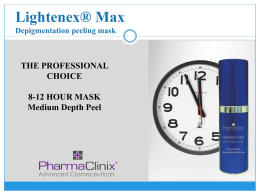 Lightenex® Max THE PROFESSIONAL CHOICE 8-12 HOUR MASK