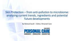 Skin Protection * from anti-pollution to microbiome - in
