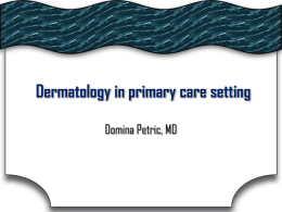 Dermatology in primary care setting