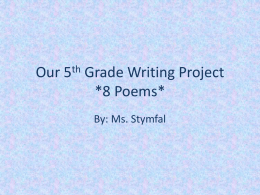 Our 5th Grade Writing Project *8 Poems*