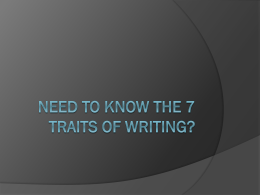 Need to know the 7 traits of writing?