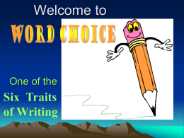 Introducing to 6 Traits for Kids: Word Choice