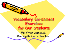 Vocabulary Enrichment Exercises for Our Students