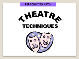 Techniques of the Theatre