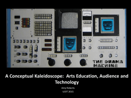 A Conceptual Kaleidoscope: Arts Education, Audience and