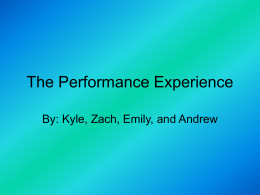 The Performance Experience - IB-English