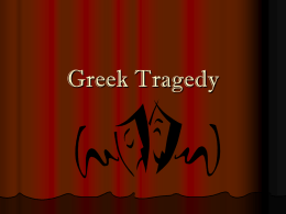 Greek Tragedy
