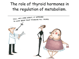 The role of thyroid hormones in the regulation of metabolism