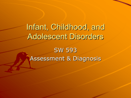 Infant, Childhood, and Adolescent Disorders