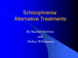 Schizophrenia: Alternative Treatments
