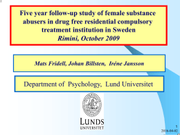 Five year follow-up study of female substance abusers in drug free