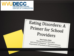 Eating Disorders: A Primer for School Providers