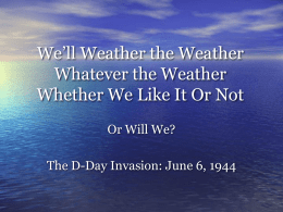 We`ll Weather the Weather Whatever the Weather Whether We Like