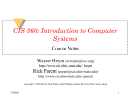 CIS 360: Introduction to Computer Systems