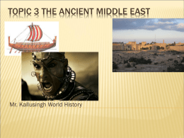 Topic 3 The ancient middle east