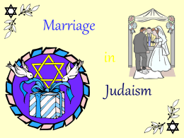 Marriage In Judaism - Year 11-12 Studies of Religion 2Unit 2013-4