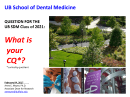 Research Presentation - University at Buffalo School of Dental