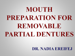 Mouth Preparation for RPD Treatment