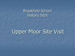 Upper Moor Site Visit - School