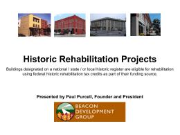 Historic Rehabilitation Projects: Paul Purcell