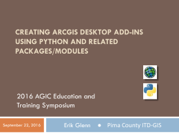 Creating ArcGIS Desktop Add-Ins Using Python and Related