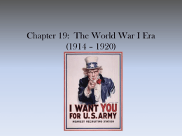 Chapter 19: The World War I Era (1914 – 1920)