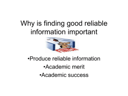 Why is finding good reliable information important