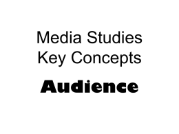 Key Concepts AUDIENCE