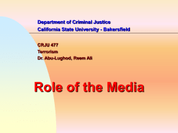 Media and Terrorism - California State University, Bakersfield