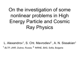 On the investigation of some nonlinear problems in High Energy
