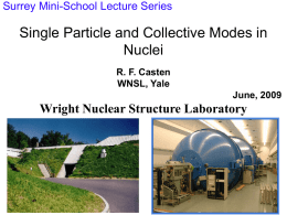 R.F. Casten: Single Particle and Collective Modes in Nuclei