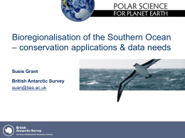 Bioregionalisation of the Southern Ocean – data needs
