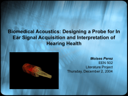 Biomedical Acoustics: Designing a Probe for In Ear Signal