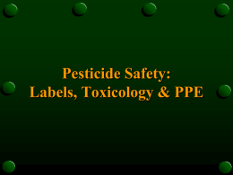 Pesticide Safety: Labels, Toxicology & PPE
