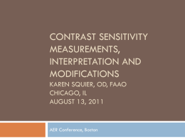 Contrast Sensitivity Measurements, Interpretation and
