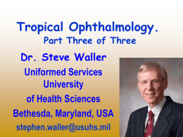 Tropical Ophthalmology. Part III.