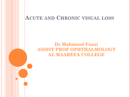 Acute and Chronic visual loss (1 hour) DR. SHEHAH - mcstmf